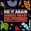 """Reggae Roast pubblica il singolo """"Do It Again"""""""
