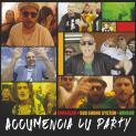 """Accumencia lu party"" Shakalab feat. Sud Sound System e Brusco"