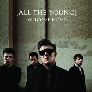 All The Young Welcome Home