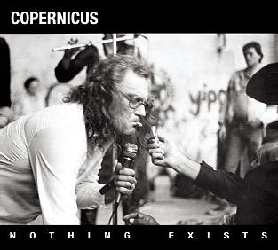 COPERNICUS Nothing Exists