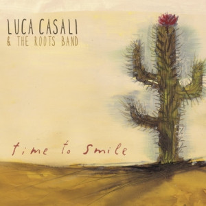 Luca_Casali_and_The_Roots_Band_Time_To_Smile.jpg
