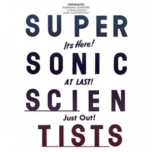 Motorpsycho Supersonic scientists a young person s guide to Motorpsycho
