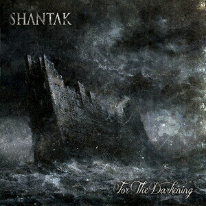 Shantak For The Darkening