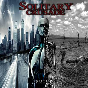 Solitary Crusade Future