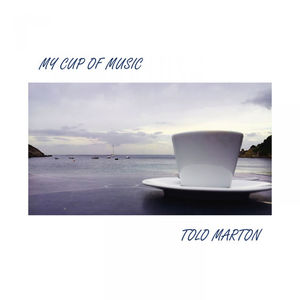Tolo_Marton_My_Cup_Of_Music.jpg
