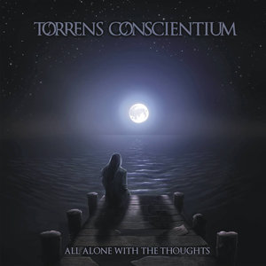 Torrens_Conscientium_All_Alone_With_My_Thoughts.jpg