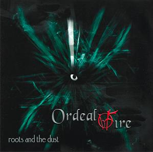 ordeal_by_fire-roots_and_the_dust.jpg