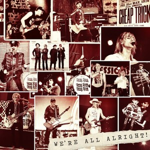 cheap trick we re all alright